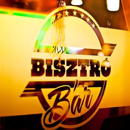 Debrecen, Hungary: Bisztró Bár - Több mint egy hely©️