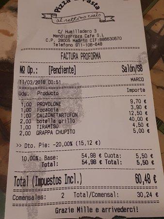 La cuenta! Podéis ver que a excepción del vino no es anda caro!