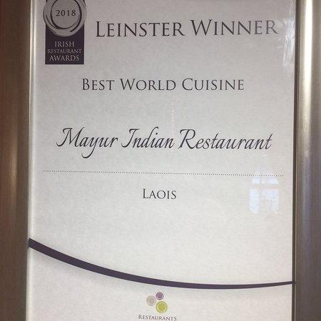 Mayur Indian Restaurant: Best World Cuisine Award from Restaurant Association Ireland.