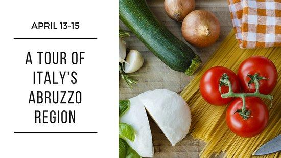 Saint Albans, MO: April 13 - 15, 2018 Culinary Camp - A Tour of Italy's Abruzzo Region.