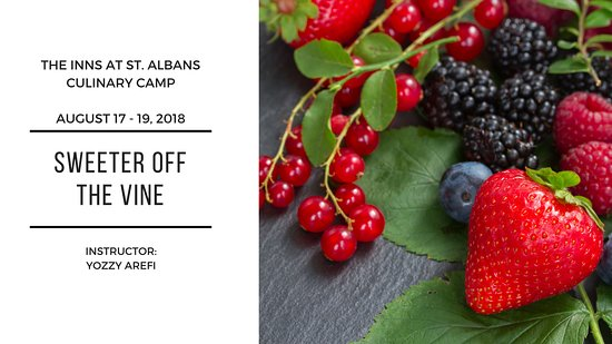 Saint Albans, MO: August 17-19, 2018 Culinary Camp - Sweeter Off the Vine.