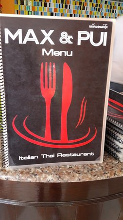 Max & Pui : Menu - Italian and Thai (and other) options