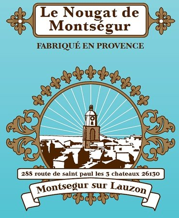 Montsegur-sur-Lauzon, فرنسا: LE NOUGAT DE MONTSEGUR