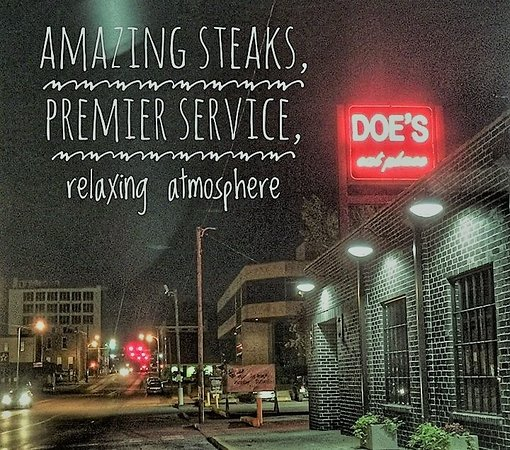Doe's Eat Place: Located in historic downtown Jonesboro. Please join us for your next event or just an evening da