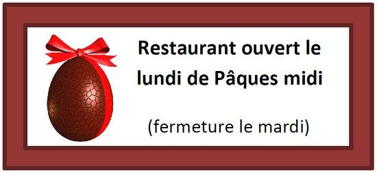Roquecourbe, فرنسا: Le restaurant sera ouvert le lundi 1er avril midi.  Nous serons fermé le mardi 2 avril midi.