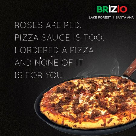 Eating Pizza In Poematic Way Order Online At Briziopizza Com Or Call Us At 949 951 7333 F Picture Of Brizio S Pizza Lake Forest Tripadvisor