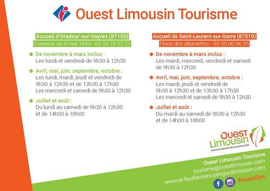 Office de Tourisme Ouest Limousin: Horaires accueil Ouest Limousin Tourisme