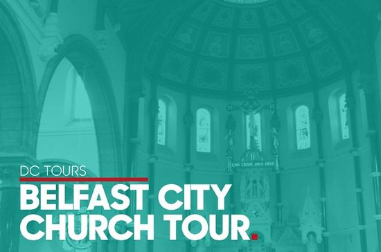 Belfast City Church Tour