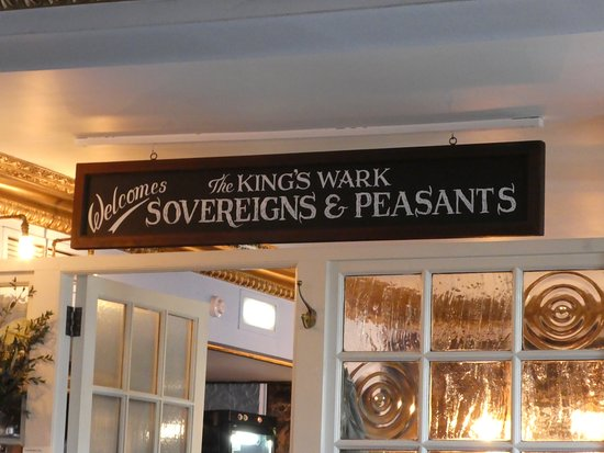 King's Wark: Sign above the bar.