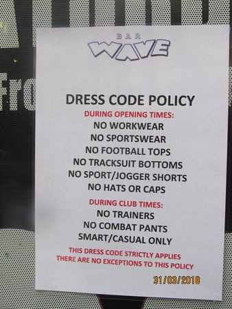 Dress Code Policy Picture Of Bar Wave Manchester Tripadvisor