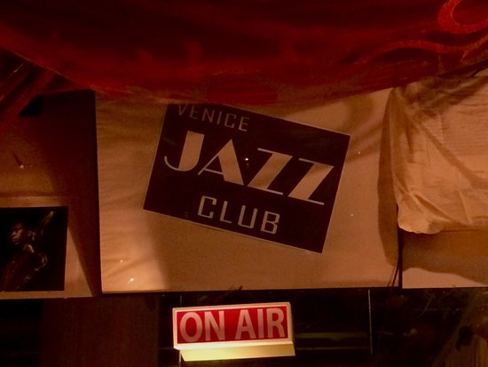 Venice Jazz Club: Sign behind the band