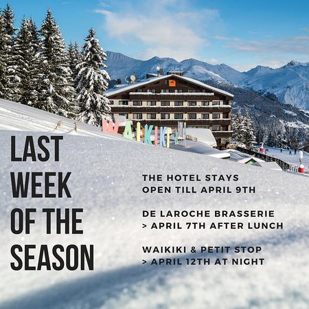 Courcheneige-Hotel: The Hotel stays open until April 9th before closing for the season.