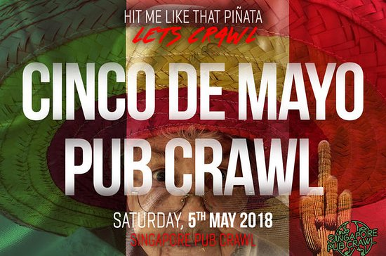 Singapore Cinco De Mayo Pub Crawl