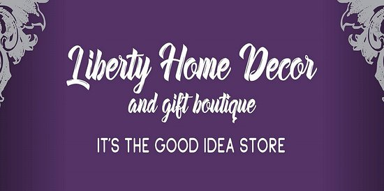 Banner - Picture of Liberty Home Decor and Gift Boutique, Simcoe