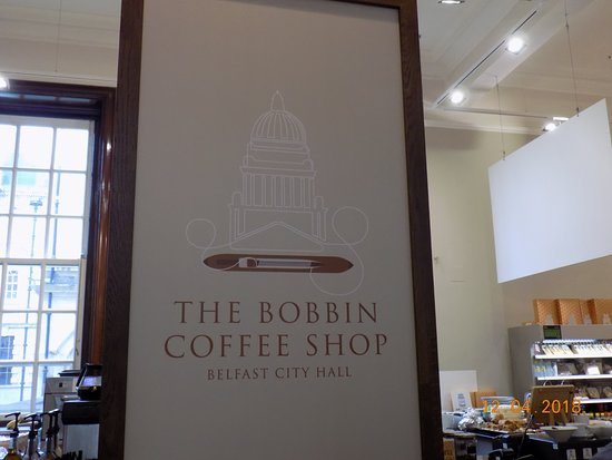 The Bobbin Coffee Shop Belfast City Hall Picture Of The