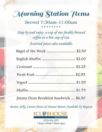 The Clubhouse Restaurant : Morning Station Menu - available 7:30AM-11AM