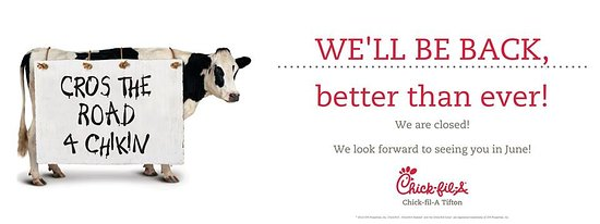 Chick-fil-A Tifton is currently closed for a remodel. Our expected reopen date is June 14, 2018.