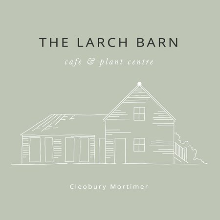 The Larch Barn is a cafe and plant centre located just outside the town of Cleobury Mortimer.