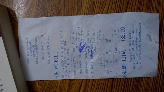bill from hotel saravana bhavan vadapalani. note the diff prices for the pongal