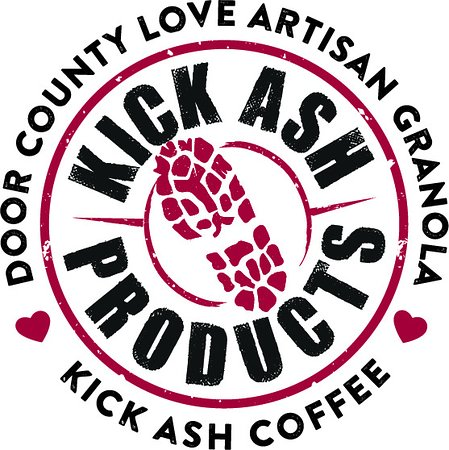 Door County, WI: Kick Ash Products.  Wake Up. Indulge. Kick Ash.