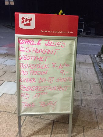 Rohrmoos-Untertal, Österreich: Sidewalk sign outside the restaurant.