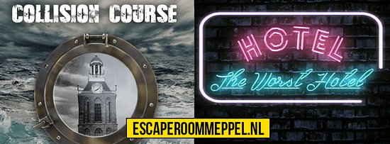 Escaperoom Meppel: Collision Course / The Worst Hotel