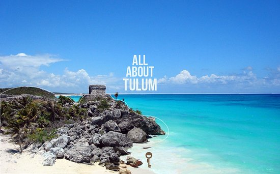 All About Tulum