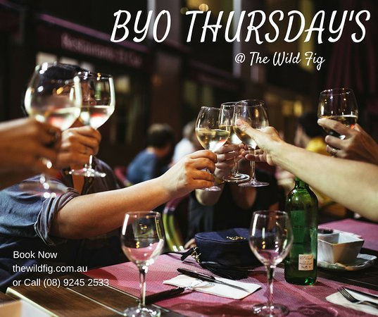 BYO Thursday's at The Wild Fig Cafe, Scarborough