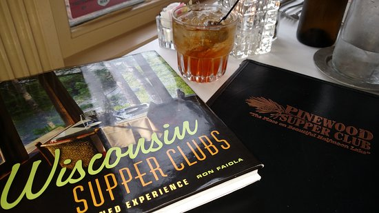 Mosinee, WI: Pinewood Super Club - Wisconsin Supper Club - Brandy Old Fashioned - Half Moon Lake