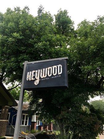 Heywood Hotel: Hotel Sign.