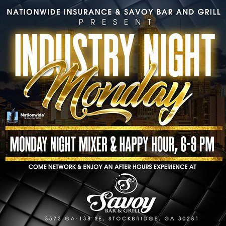 Savoy Bar and Grill: Every Monday Night we offer Industry Night with Happy Hour so you can network with businesses