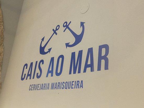 Cais ao Mar - Cervejaria Marisqueira: Cais Ao Mar