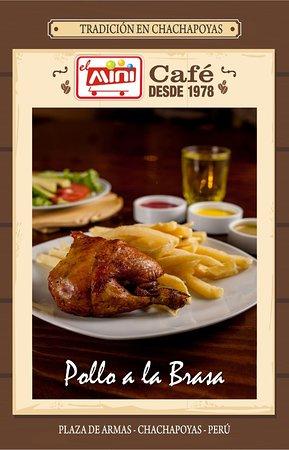 El MINI CAFE - Desde 1978 : No puede faltar el pollo a la brasa, pruebalo.
