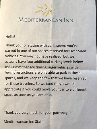 Mediterranean Inn: This note was on my full-size rental car; not the kind of warm-and-fuzzy welcome I expect at a h