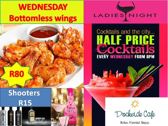 Dockside Cafe Harties: Wild Wednesdays R80 bottomless wings