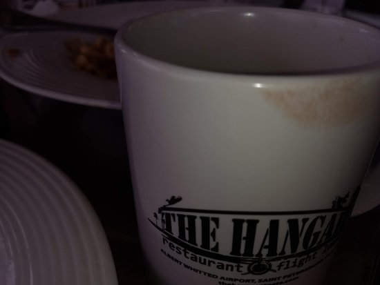 The Hangar Restaurant & Flight Lounge: Dirty Coffee Cup that I was served