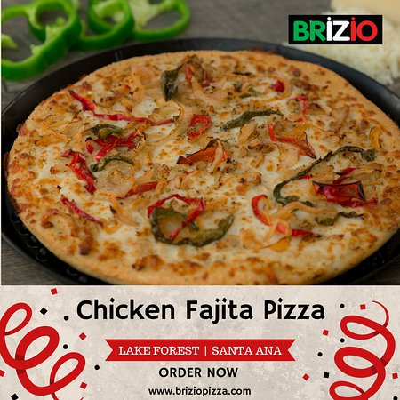 Brizio Pizza: Chicken Fajita Pizza will the ultimate taste of pizza That can be delivered right to your door