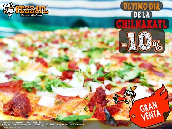 Pizzatl - Pizzeria Delicatessen: -10% de Descuento ¡Último día! 🤩🍕 ¡Sólo por hoy!  #Orizaba #Pizzatl #pizza #lapizzadeorizaba