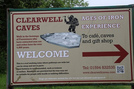 Clearwell Caves: entrance sign