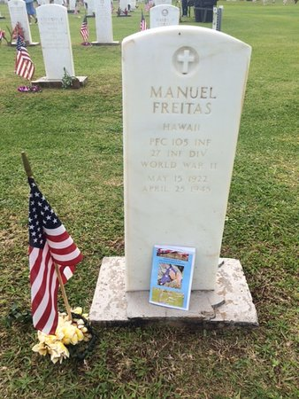 Maui Veterans Cemetery: The grave of Manuel Freitas, Hawaii, PFC 105 INF, 27 INF DIV, World War II, May 15, 1922, April