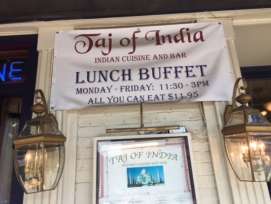 Taj of India: False advertising! They no longer offer the buffet even though this banner is still up.
