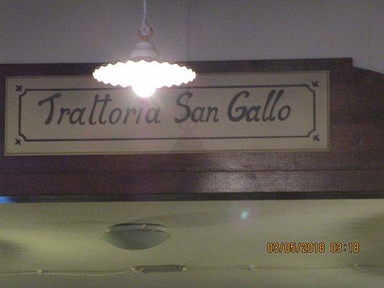 Trattoria Pizzeria San Gallo : Signage