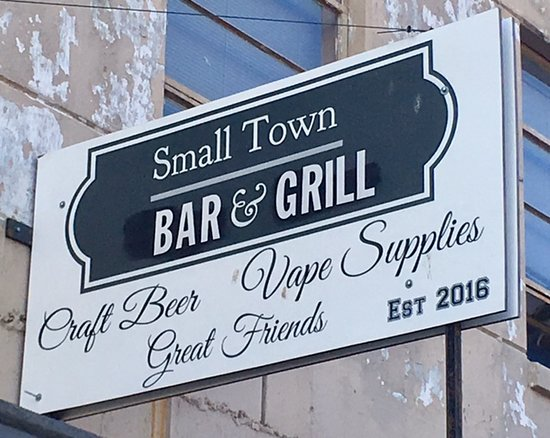 Small Town Bar & Grill Signage