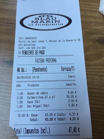 Blau Marin: 1 warm goat cheese salad, 2 octopus, 1 water, 1 beer = 47.40 euros (incl tax)