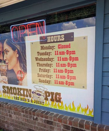 Smokin Pig: Hours of operation