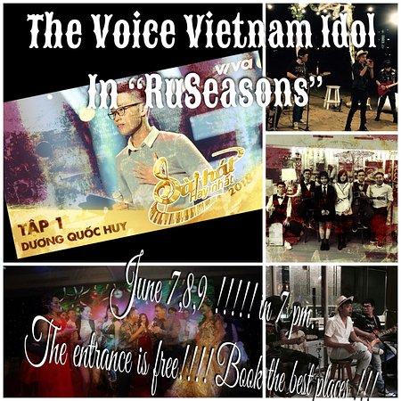 RuSeasons restaurant-club : Crezy voices!!!! Vietnam Idol!!! at 7-8-9 June!!! 7pm!!!