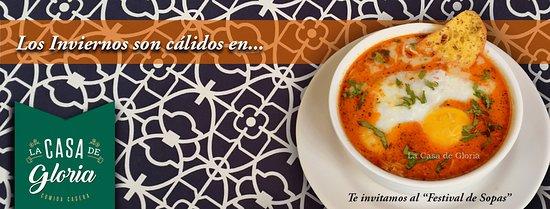 La Casa de Gloria: Festival de Sopas, todos los días!