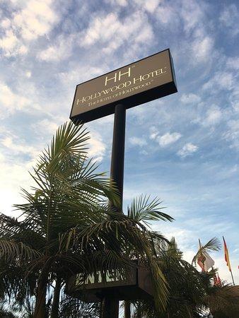 Hollywood Hotel : Entrance Sign