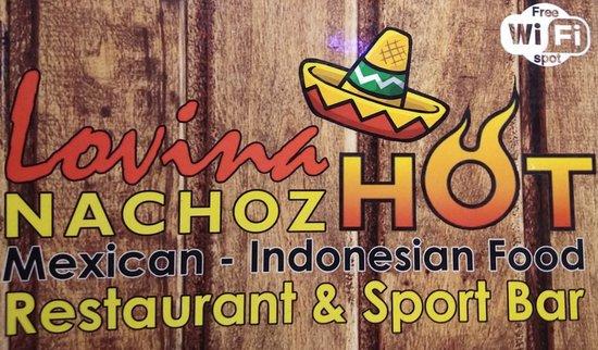 Lovina Nachoz Hot Restaurant