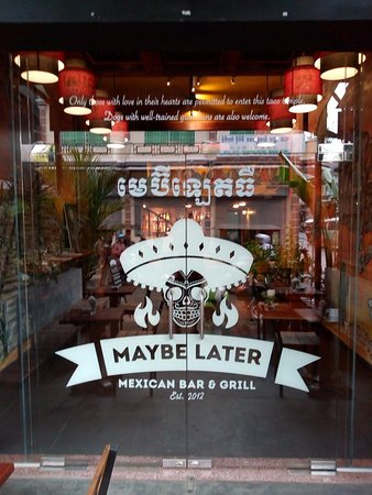 Maybe Later Mexican Bar & Grill